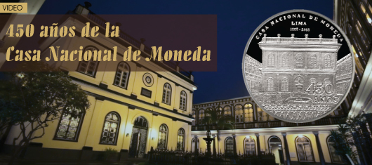 Video: 450 años de la Casa Nacional de Moneda
