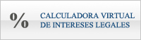Calculadora Virtual de Intereses Legales