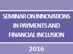 Seminar on Innovations in Payments and Financial Inclusion